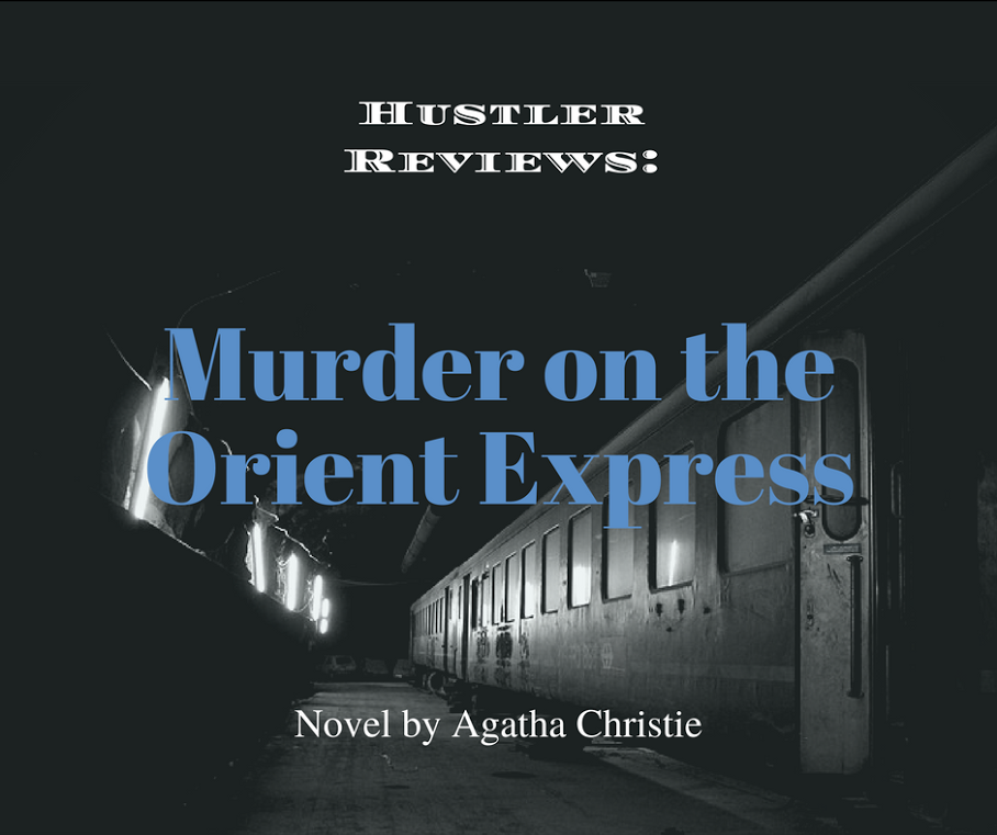 Murder on the Orient Express: a book review before seeing the movie