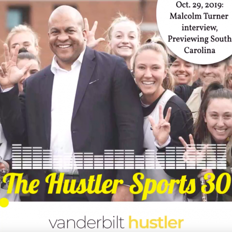 The Hustler Sports 30 on VandyRadio: Interviewing Malcolm Turner, Previewing South Carolina