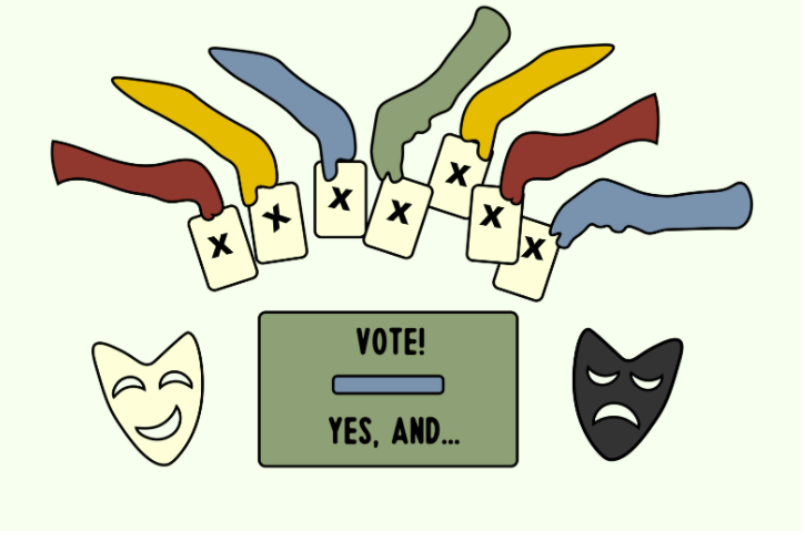 "Don't invest all your energy in voting. Instead, voting should be like improv: always followed by a ""yes, and."" (Hustler Communications/Emery Little)"