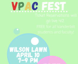 The first VPAC Fest is to take place April 10 on Wilson Lawn (Vanderbilt Performing Arts Community)