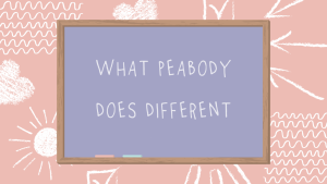 What Peabody does different